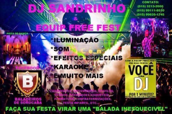 Dj sandrinho & equp free fest