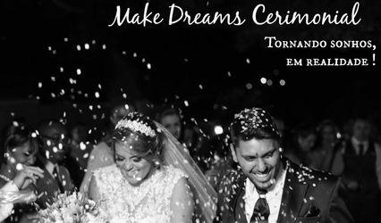 Make Dreams Cerimonial