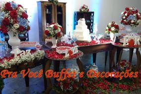 Buffet Pra Você e Decorações