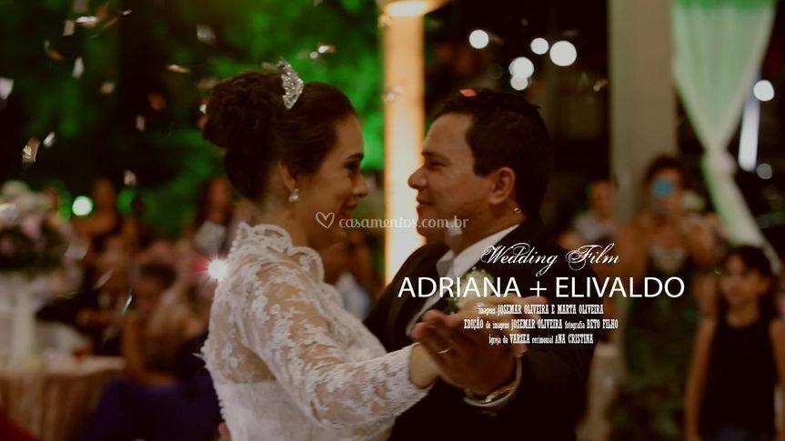 ADRIANA + ELIVALDO