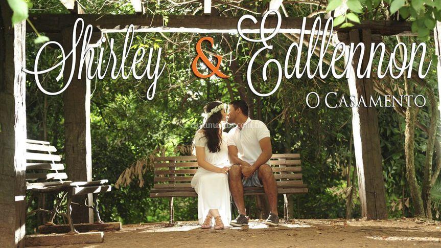 Casamento Shirley & Edllennon