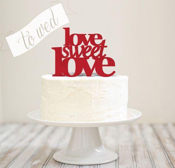 "Topo de bolo ""Love Sweet Love"""
