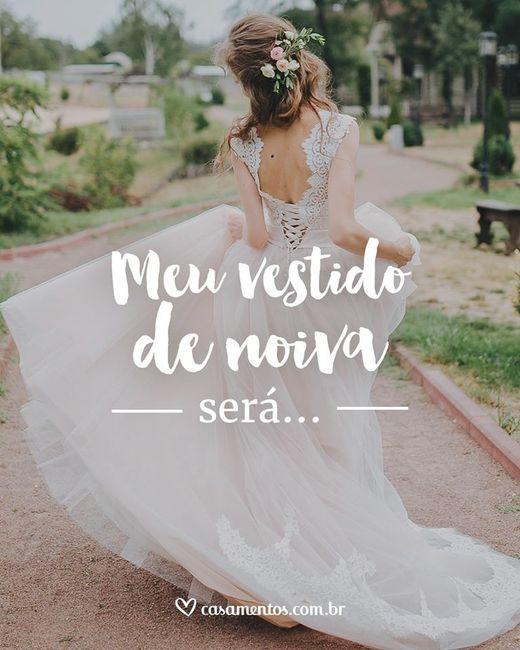 Meu vestido de noiva será... 1