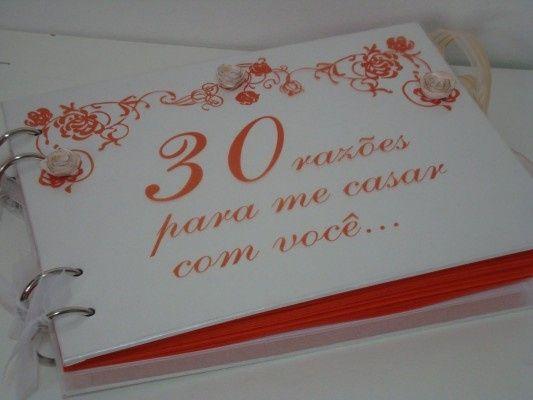 20, 30, 50... 100 motivos para me casar com você! 3
