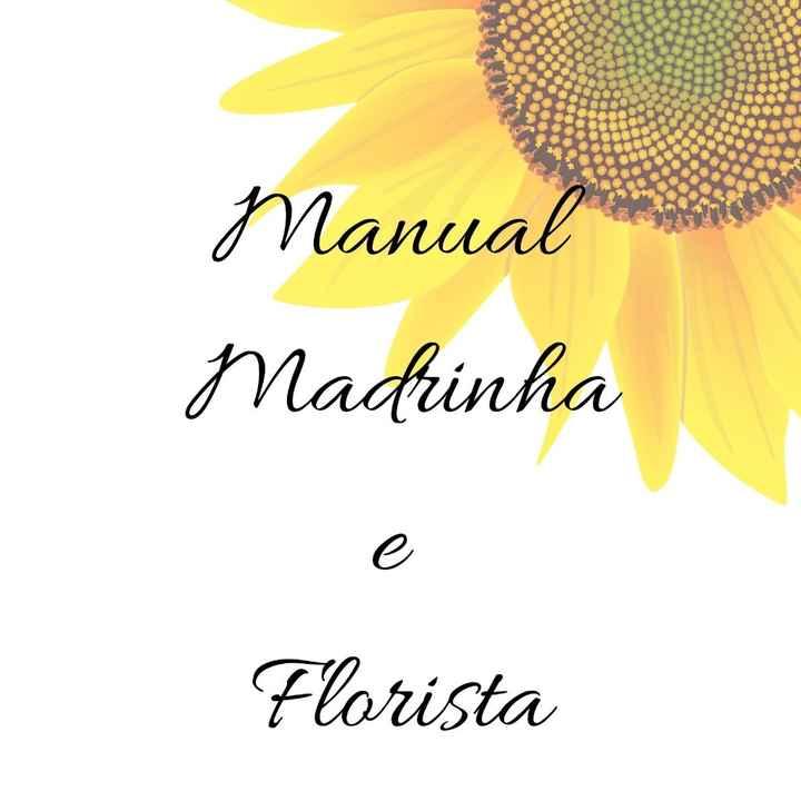 Manual das Madrinhas e Floristas - Fiz no Canva! Vem Ver! - 1